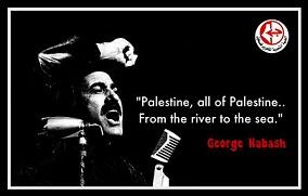 Ο Ζωρζ Χαμπάς (1925-2008), Παλαιστίνιος ελληνορθόδοξης καταγωγής, ήταν από τα ηγετικά στελέχη του Αραβικού Εθνικού Κινήματος. Το 1968 έγινε ο ιδρυτής και ηγέτης του Λαϊκού Μετώπου για την Απελευθέρωση της Παλαιστίνης.  http://pflp.ps/english/2014/01/26/six-years-on-remembering-the-struggle-and-leadership-of-al-hakim-dr-george-habash/